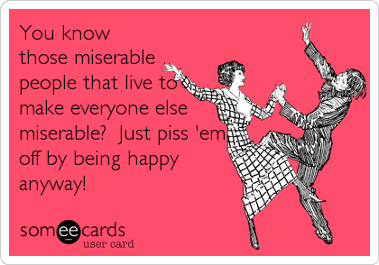 miserable people